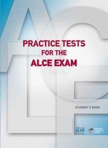 Practice Tests for the ALCE Exam. Βιβλίο Καθηγητή με προεκτυπωμένες απαντήσεις και 6 CDs για ακρόαση στην τάξη