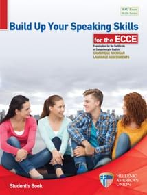 Build Up Your Speaking Skills for the ECCE : Teacher's Book