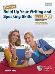 The New Build Up Your Writing and Speaking Skills for the ECPE - Student's Book