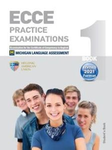 ECCE Book 1, Practice Examinations: Student's Book (Revised 2021 Format)