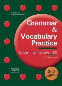 Grammar & Vocabulary Practice Upper Intermediate - B2 - Student'S Book