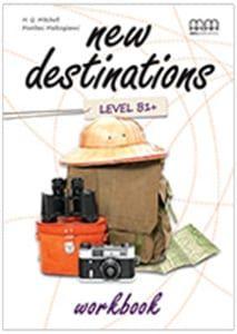 New Destinations B1+: Workbook