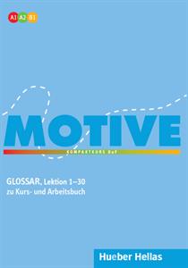 Motive A1-B1: Glossar zu Kurs- und Arbeitsbuch (Lektion 1–30)