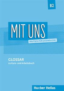 Mit uns B2:Glossar (Γλωσσάριο)
