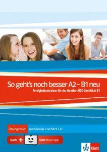 So geht's noch besser Α2-B1 neu: Ubungsbuch mit Glossar mit MP3 Audio (+Klett Book app code Online)
