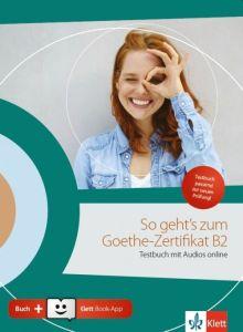 So Geht'S Zum Goethe-Zertifikat B2 Neu: Testbuch (+ Mp3-Cd ) (Βιβλίο Μαθητή)