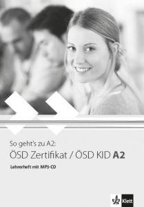 So geht's zu A2: OSD Zertifikat / OSD KID A2, Lehrerheft (+ MP3-CD)