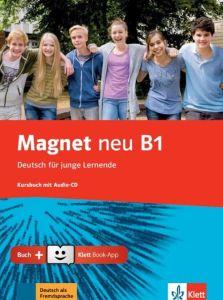 Magnet neu B1: Kursbuch (& Cd & Klett Book App)