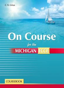 On Course For the Michigan ECCE: CourseBook + Companion
