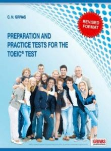 Preparation and Practice Tests for the TOEIC Test: Student's Book (Revised Format 2018)