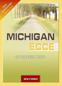 New Generation Michigan ECCE Practice Tests (New Format): Student's Book