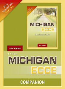 New Generation Michigan ECCE Practice Tests (New Format): Companion