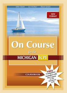 On Course For The Michigan ECPE (New Format): Student's Book (& Companion) (Ισχύει Από Τις Εξετάσεις Μαϊου 2021)