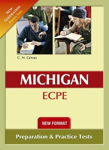 New Format New Generation Michigan ECPE Practice Tests: Student's Book (Ισχύει Από Τις Εξετάσεις Μαϊου 2021)