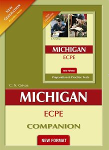 New Format New Generation Michigan ECPE Practice Tests: Companion (Ισχύει Από Τις Εξετάσεις Μαϊου 2021)