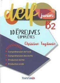 Delf Junior Β2. 10 Epreuves Completes
