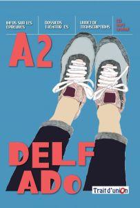 Delf Ado A2: Livre de l'eleve & Cd (Βιβλίο Μαθητή)