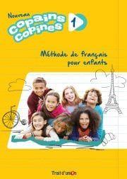 Copains Copines 1 Nouveau: Livre De L' Eleve (Βιβλίο Μαθητή)