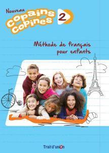 Copains Copines 2 Nouveau: Livre Du Professeur (Βιβλίο Καθηγητή)