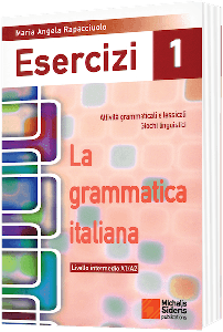 Esercizi 1. La Grammatica Italiana