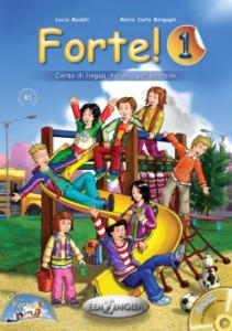Forte 1. Libro dello studente ed esercizi & Cd-rom & Audio Cd (Βιβλίο μαθητή)