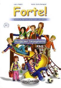 Forte 1 - Guida per l insegnante (Βιβλίο καθηγητή)