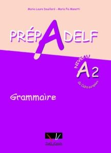 Prepadelf A2 Grammaire: Livre d'Eleve (Βιβλίο Μαθητή)