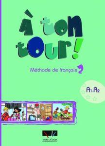 A Ton Tour 2: Methode (Βιβλίο Μαθητή)