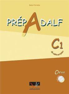 Prepadelf C1 Oral:  Livre d'Eleve + CD