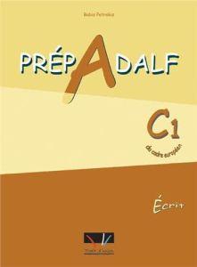 Prepadelf C1 Ecrit: Livre d'Eleve