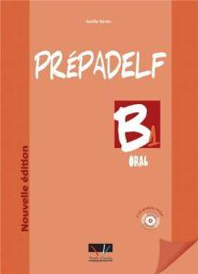 Prepadelf B1 Oral: Livre d'Eleve + CD (Βιβλίο Μαθητή)