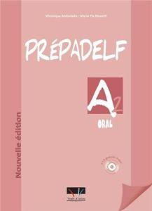 Prepadelf A2 Oral: Livre d'Eleve (Βιβλίο Μαθητή)