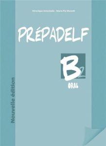 Prepadelf B2 Oral: Livre d'Eleve + Cd (Βιβλίο Μαθητή)