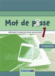Mot de Passe 1: Livre de l'eleve(Βιβλίο Μαθητή)