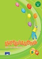 Luftballons Kids Β Lehr- und Arbeitsbuch. Βιβλίο μαθητή