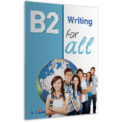 B2 For All Writing: Student's Book (Βιβλίο μαθητή)