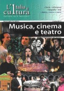 L'Italia e cultura - Musica,Cinema,Teatro