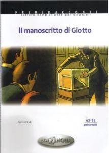 Il manoscritto di Giotto (& Audio CD) (A2-B1)