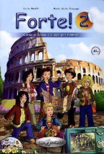 Forte 2 - Libro dello studente ed esercizi (Βιβλίο μαθητή)