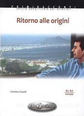 Collana Primiracconti – Ritorno Alle Origini (B1-B2)