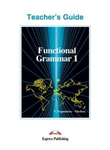 Functional grammar 1.Teacher's book