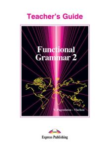 Functional grammar 2.Teacher's Book