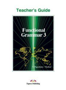 Functional grammar 3.Teacher's Book