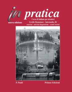 In Pratica Elementare-intermedio (Βιβλίο Ασκήσεων)