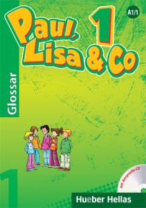 Paul, Lisa & Co 1 - Glossar mit Aussprache-CD (Γλωσσάριο με CD για τη σωστή προφορά των λέξεων)