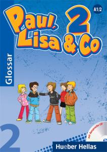 Paul, Lisa & Co 2 - Γλωσσάριο με CD για τη σωστή προφορά των λέξεων (+ Audio Online)