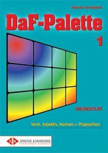 DaF-Palette 1: Verb, Adjektiv, Nomen + Praposition GRUNDSTUFE