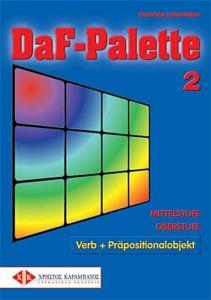 DaF-Palette 2: Verb + Prapositionalobjekt MITTELSTUFE/OBERSTUFE