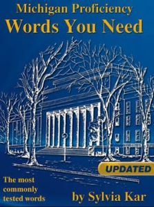 Words you need Sylvia Kar (Michigan Proficiency): Student's book