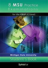 8 MSU Practice Examinations for the CELP CDs